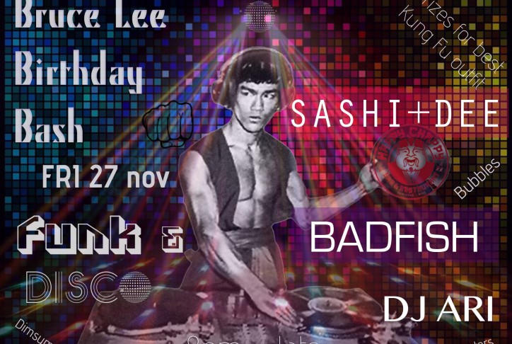 Bruce Lee Birthday Bash 27 November 2015